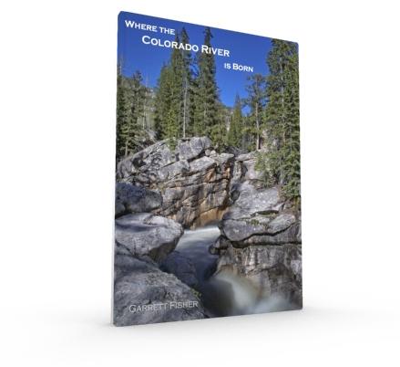 3D Cover - Where the Colorado River is Born