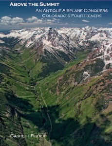 Book: Above the Summit-An Antique Airplane Conquers Colorado's Fourteeners