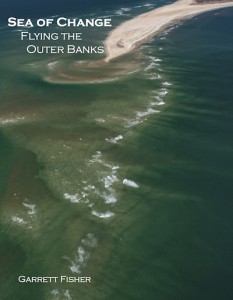 Book: Sea of Change-Flying the Outer Banks